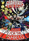 Guardians of the Galaxy: Quest for the Shield - Jim Valentino
