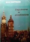 Zagubione w przekładzie - Eva Hoffman, Michał Ronikier