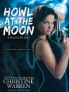 Howl at the Moon - Christine Warren, Kate Reading