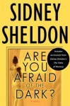 Are You Afraid of the Dark? with Bonus Material - Sidney Sheldon