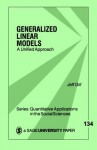 Generalized Linear Models: A Unified Approach - Jeff Gill