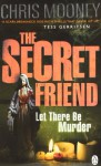 The Secret Friend - Chris Mooney