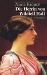 Die Herrin von Wildfell Hall - Anne Brontë, Angelika Beck