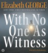 With No One As Witness CD (Thomas Lynley #13) - Elizabeth George, Charles Keating