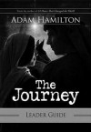 The Journey Leader's Guide: Walking the Road to Bethlehem - Adam Hamilton