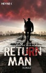 Return Man: Roman (German Edition) - V.M. Zito, Martin Gilbert