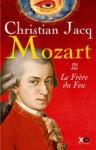 Le Frère Du Feu - Christian Jacq