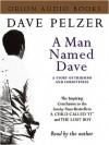 A Man Named Dave (Cassette) - Dave Pelzer