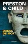 Danse de mort (Suspense) (French Edition) - Douglas Preston, Lincoln Child, Sebastian Danchin