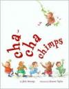 Cha-Cha Chimps - Julia Durango, Eleanor Taylor