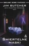 Śmiertelne maski (The Dresden Files, #5) - Jim Butcher, Anna Cichowicz