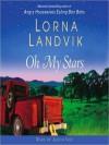 Oh My Stars (Audio) - Lorna Landvik, Judith Ivey