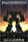 Transformers: Revenge of the Fallen Movie Prequel: Alliance - Chris Mowry, Alex Milne