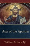 Acts of the Apostles - William S. Kurz, Mary Healy, Kevin Perrotta, Peter S. Williamson