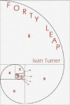 Forty Leap - Ivan Turner