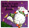 Holly the Lamb Adventures: Holly the Lamb Finds Baby Jesus - Kenneth L. Barker