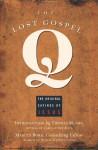 The Lost Gospel Q: The Original Sayings of Jesus - Marcus J. Borg, Thomas Moore