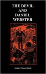 The Devil and Daniel Webster - Stephen Vincent Benét