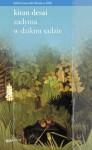zADYMA W DzIKIM SADzIE - Kiran Desai