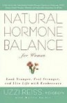 Natural Hormone Balance for Women: Look Younger, Feel Stronger, and Live Life with Exuberance - Uzzi Reiss, Martin Zucker