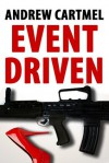 Event Driven (A Rupert Hood Spy Thriller) - Andrew Cartmel
