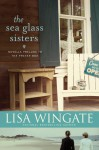 The Sea Glass Sisters: Prelude to The Prayer Box - Lisa Wingate