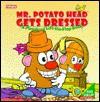 Mr. Potato Head Gets Dressed - Playskool Books, Playskool Books