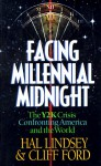 Facing Millenium Midnight - Hal Lindsey