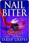 Nail Biter Nail Biter Nail Biter - Sarah Graves