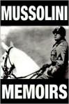 The Mussolini Memoirs 1942-1943 - Benito Mussolini, Raymond Klibansky, Cecil Jackson Squire Sprigge, Frances Lobb