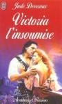 Victoria L'Insoumise - Jude Deveraux, Nicole Hibert