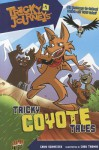 Tricky Coyote Tales - Chris Schweizer, Chad Thomas