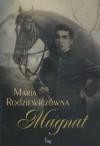 Magnat - Maria Radziewiczówna