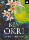 Birds of Heaven - Ben Okri