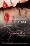 Divine by Blood - Phyllis Christine Cast