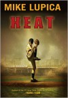 Heat - Mike Lupica