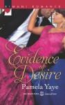 Evidence of Desire - Pamela Yaye