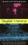 Tangled Memories: The Vietnam War, the AIDS Epidemic, and the Politics of Remembering - Marita Sturken
