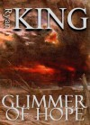 Glimmer of Hope - Ryan King