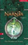 Die Chroniken von Narnia 1: Das Wunder von Narnia (German Edition) - C.S. Lewis, Christian Rendel, Wolfgang Hohlbein