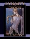 Dynasty of Ghosts - P.L. Nunn
