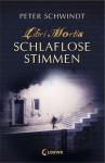 Schlaflose Stimmen - Peter Schwindt