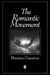 The Romantic Movement - Maurice Cranston