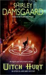 Witch Hunt (Ophelia & Abby, #4) - Shirley Damsgaard