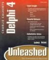 Charlie Calvert's Delphi 4 Unleashed - Charles Calvert