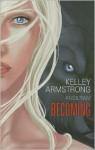 Becoming - Kelley Armstrong, Angilram