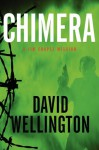 Chimera: A Jim Chapel Mission - David Wellington