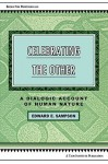 Celebrating the Other: A Dialogic Account of Human Nature - Edward E. Sampson