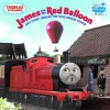 James and the Red Balloon: And Other Thomas the Tank Engine Stories - David Mitton
