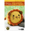 Easy Crochet Critters: 10 Amigurumi Designs - Leisure Arts, Leisure Arts